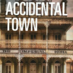 The Accidental Town